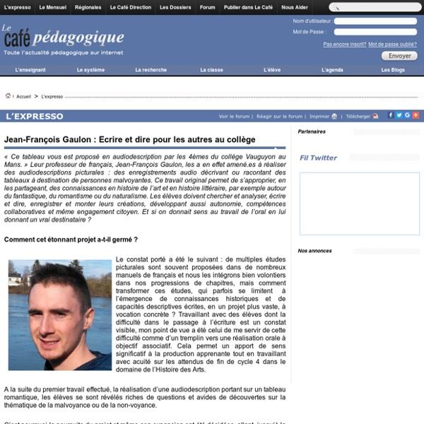 Jean-François Gaulon : Ecrire et dire pour les autres au collège