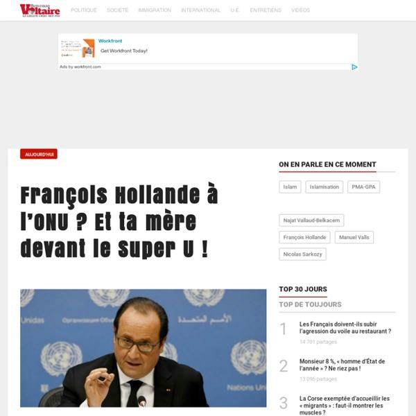 François Hollande à l'ONU ? Et ta mère devant le Super U !