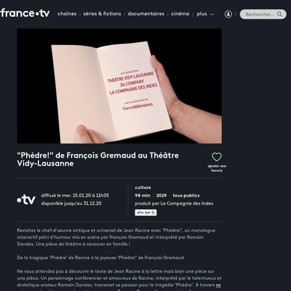 """""""Phèdre!"""" de François Gremaud"""