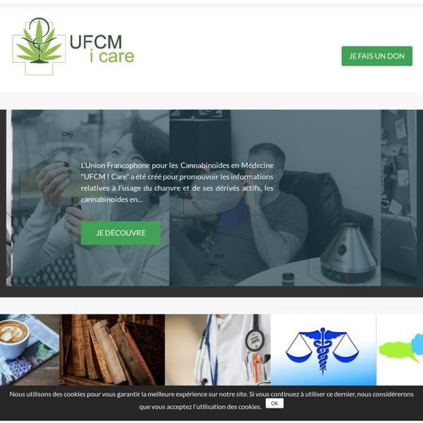 Cannabis Médical : UFCM, Union Francophone pour les Cannabinoïdes en Médecine
