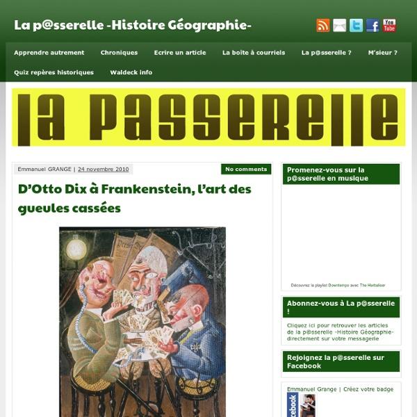 D'Otto Dix à Frankenstein, l'art des gueules cassées - La p@sserelle -Histoire Géographie-