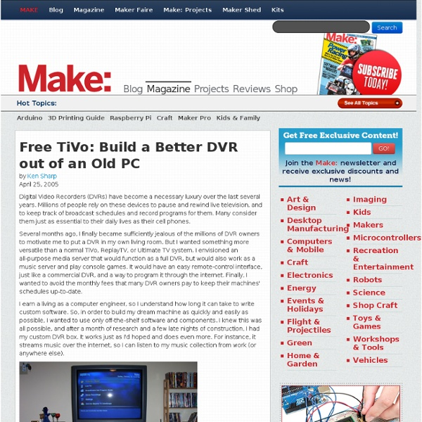 Free TiVo: Build a Better DVR out of an Old PC