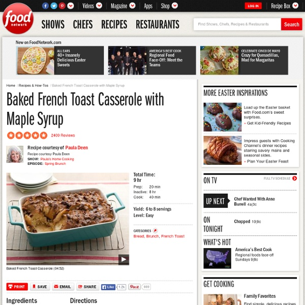 Foodnetwork Com The Kitchen: Baked French Toast Casserole With Maple Syrup Recipe