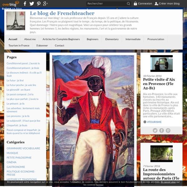 Le blog de frenchteacher - Envie de créer un joli endroit sur la toile pour parler de tout ce que j'aime dans un Français facile d'accès aux apprenants en Fle.