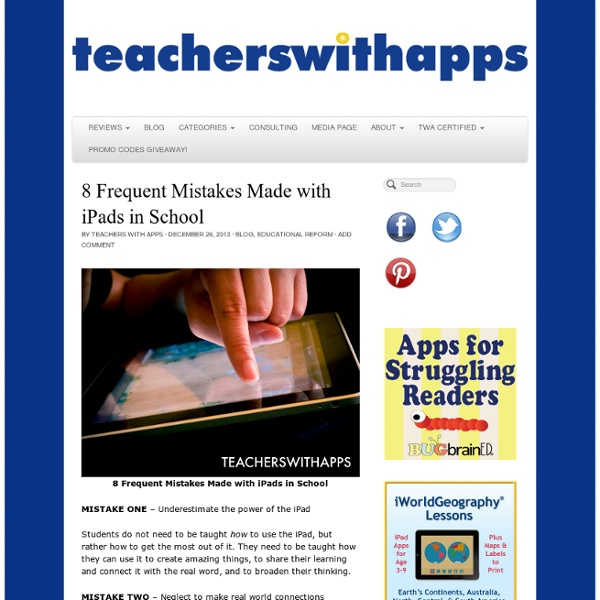 8 Frequent Mistakes Made with iPads in School