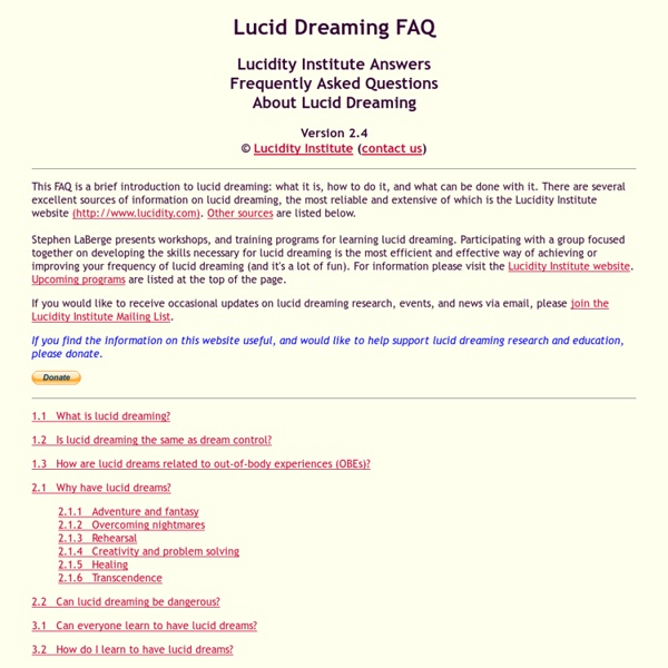 Lucid Dreaming Frequently Asked Questions Answered by The Lucidity Institute