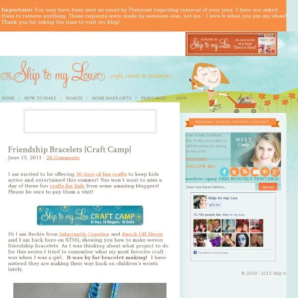 Friendship Bracelets {Craft Camp}