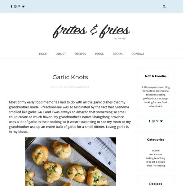 Frites &fries - Garlic Knots - StumbleUpon