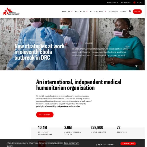 Médecins Sans Frontières (MSF) International (Doctors Without Borders)