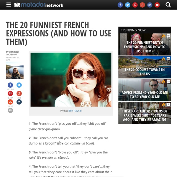 The 20 funniest French expressions (and how to use them)