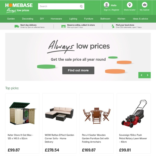 Homebase - For Kitchens, Furniture, Garden, Decorating, DIY and Bathrooms