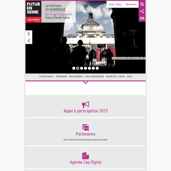 Le festival Futur en Seine 2011 - du 17 au 26 juin