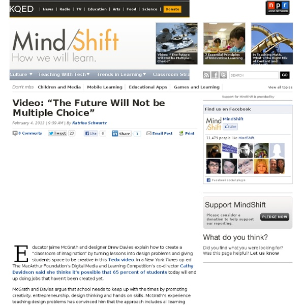 """Video: """"The Future Will Not be Multiple Choice"""""""