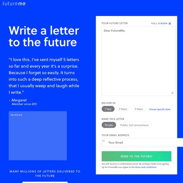 FutureMe.org: letters to the future - StumbleUpon