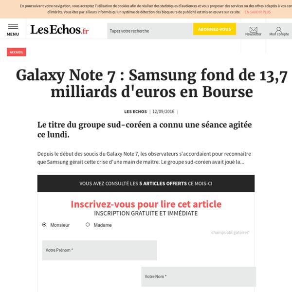 Galaxy Note 7 : Samsung fond de 13,7 milliards d'euros en Bourse