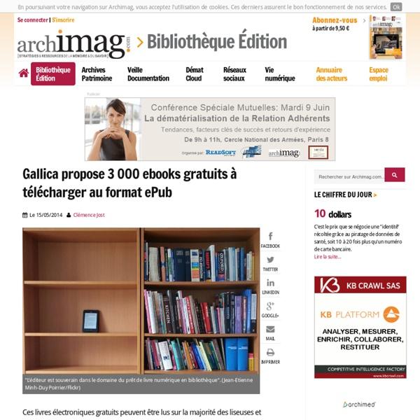 Gallica propose 3 000 ebooks gratuits à télécharger au format ePub
