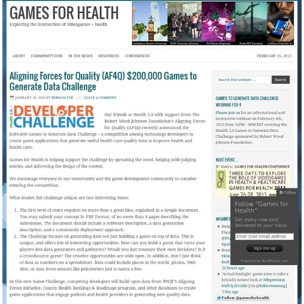 Games for Health — Using Videogames and Videogame Technologies to Improve Health & Healthcare