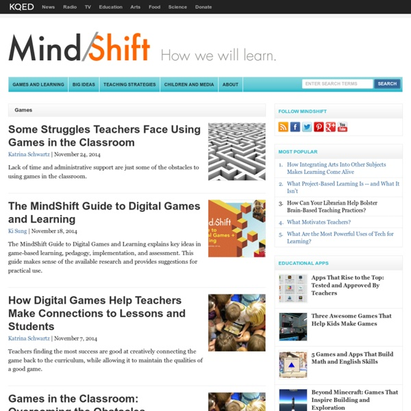 The MindShift Guide to Digital Games and Learning
