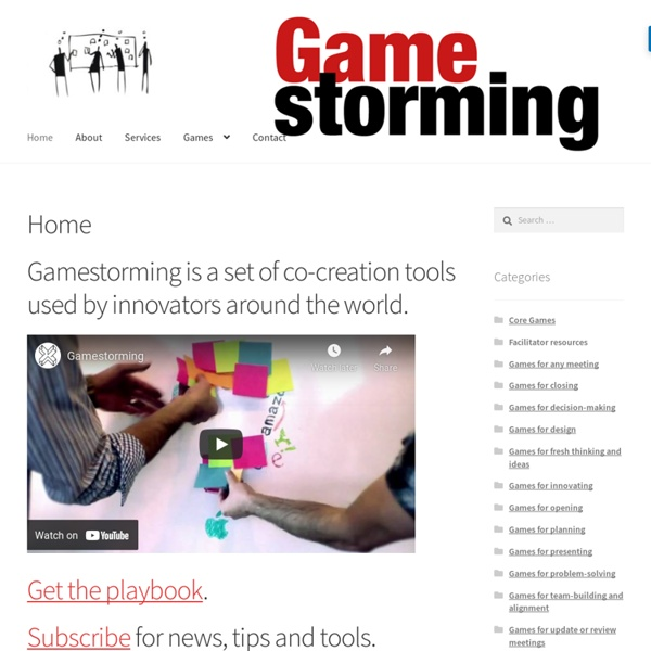 Gamestorming – A toolkit for innovators, rule-breakers and changemakers