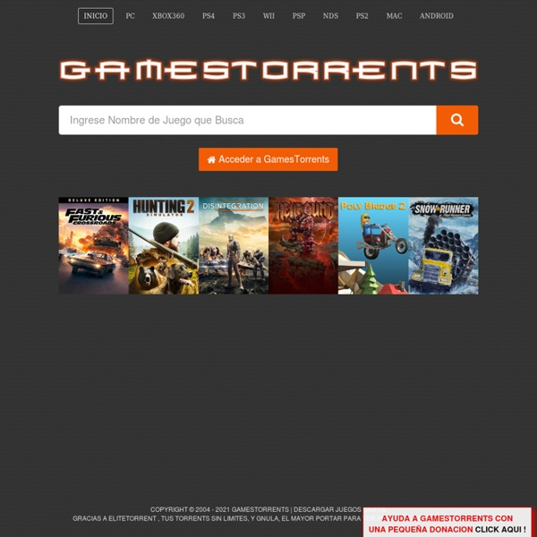 Gamestorrents bittorrent descargas juegos pc ps2 psp xbox360.