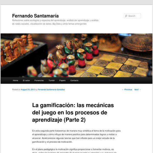 La gamificación: las mecánicas del juego en los procesos de aprendizaje (Parte 2)