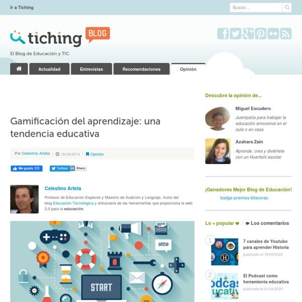 Gamificación del aprendizaje: una tendencia educativa - Curador: Hugo Martinengo