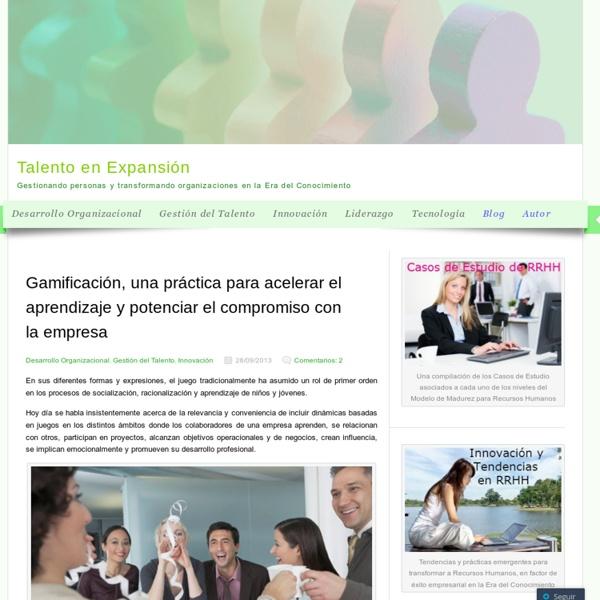 Gamificación, una práctica para acelerar el aprendizaje y potenciar el compromiso con la empresa