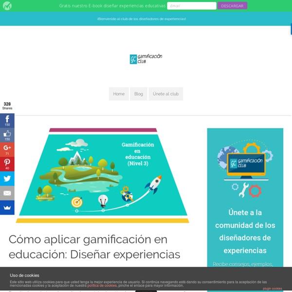 Gamificación Club – Cómo aplicar gamificación en educación: Diseñar experiencias
