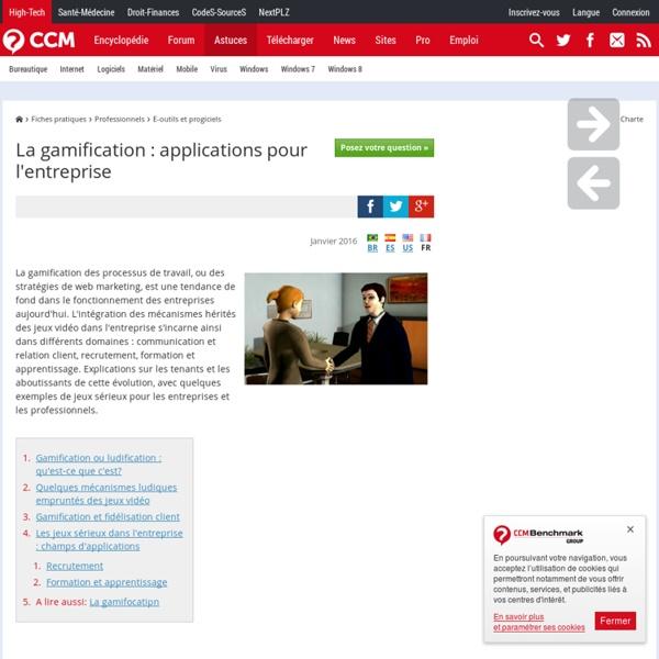 La gamification : applications pour l'entreprise