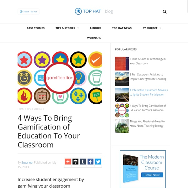 4 Ways Bring Gamification of Education To Your Classroom