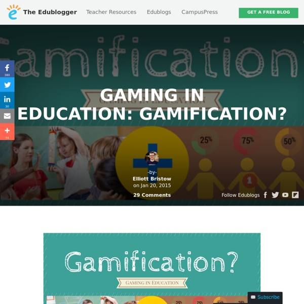 Gaming in Education: Gamification?