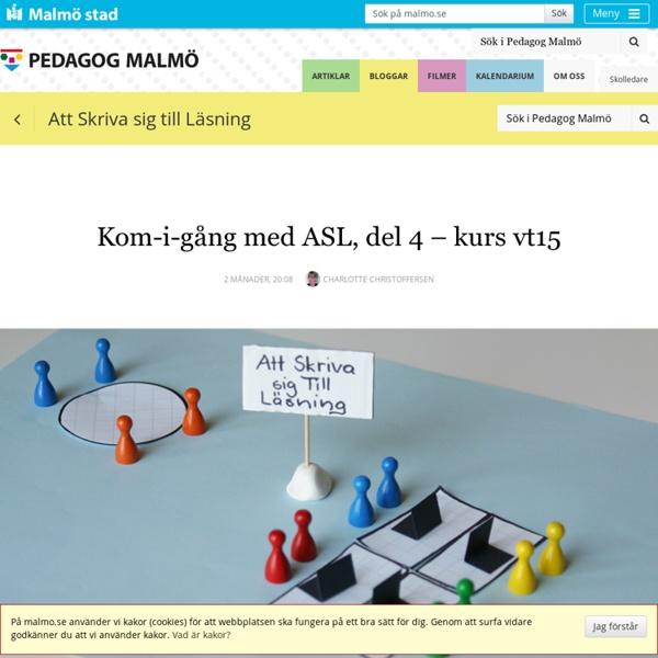 Kom-i-gång med ASL, del 4 – kurs vt15
