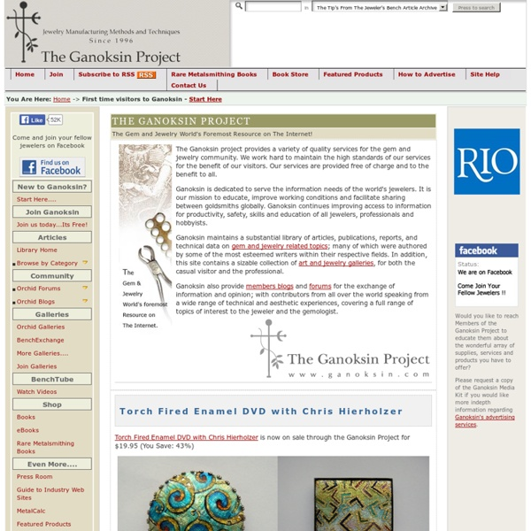 Ganoksin - The complete Gem and Jewelry Making Information Resource.