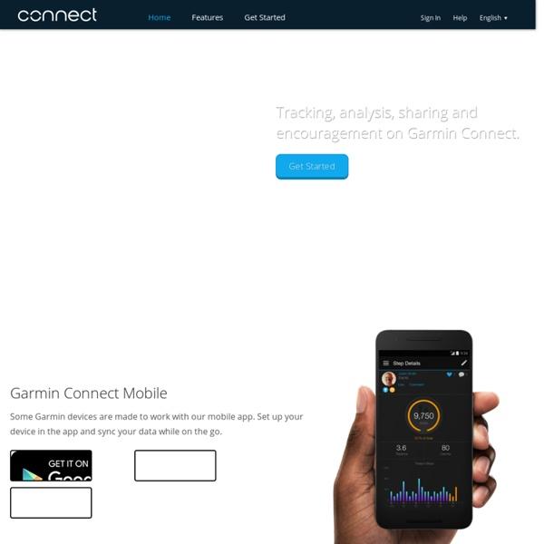 Garmin Connect - Télécharger, analyser et rechercher des activités de course à pied, de cyclisme et de plein air