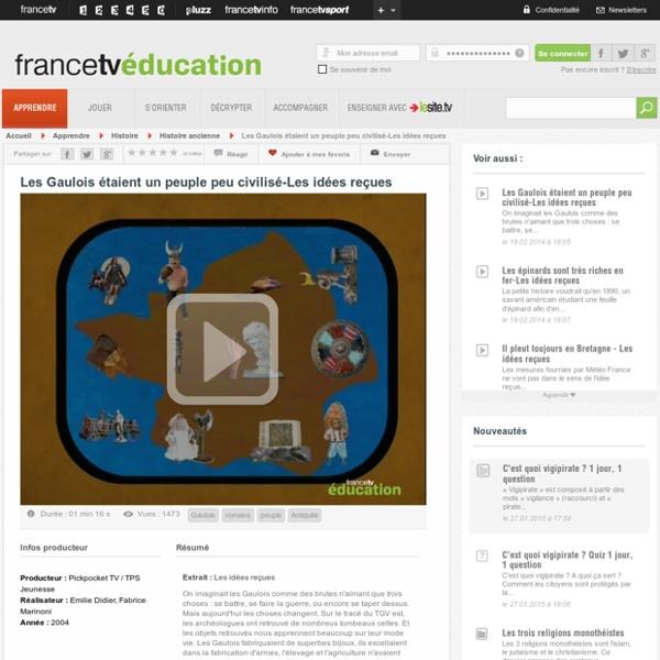Les idées reçues - francetv education