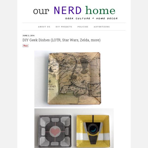 DIY Geek Dishes (LOTR, Star Wars, Zelda, more) - Our Nerd Home