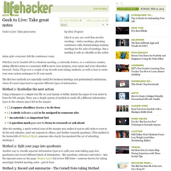 Geek to Live: Take great notes Lifehacker notetaking
