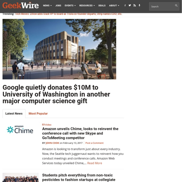 GeekWire - Dispatches from the Digital Frontier