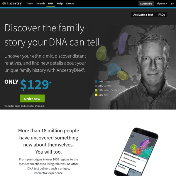 DNA Testing by AncestryDNA reveals Ancestry and Genealogy