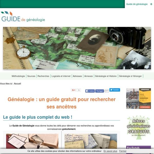 Généalogie : Guide et méthode, logiciel de généalogie et archives, la généalogie de A à Z