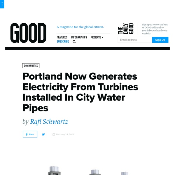 Portland Now Generates Electricity From Turbines Installed In City Water Pipes