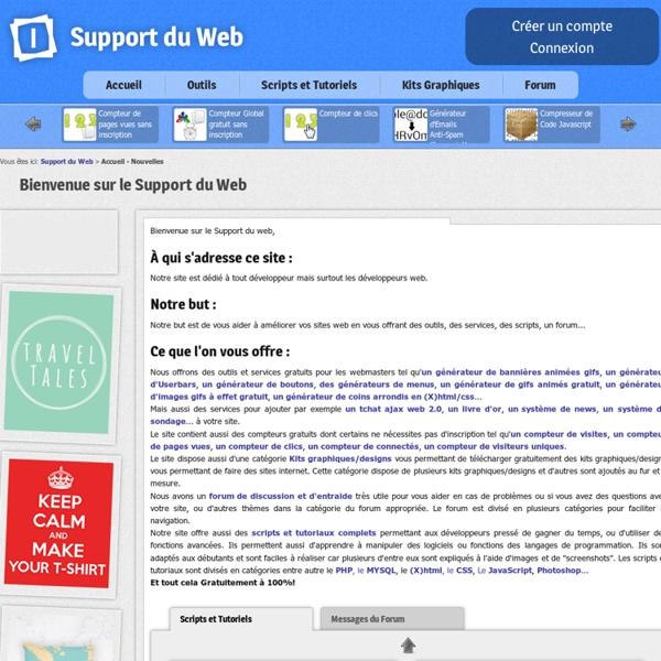 Support du web : outils et services pour les webmasters nous proposons aussides générateurs de bannières animées gifs gratuit, d'images, boutons, menus web 2.0 valides (X)html, des scripts prêts d'utilisation... pour les webmasters 100% gratuit - concepti