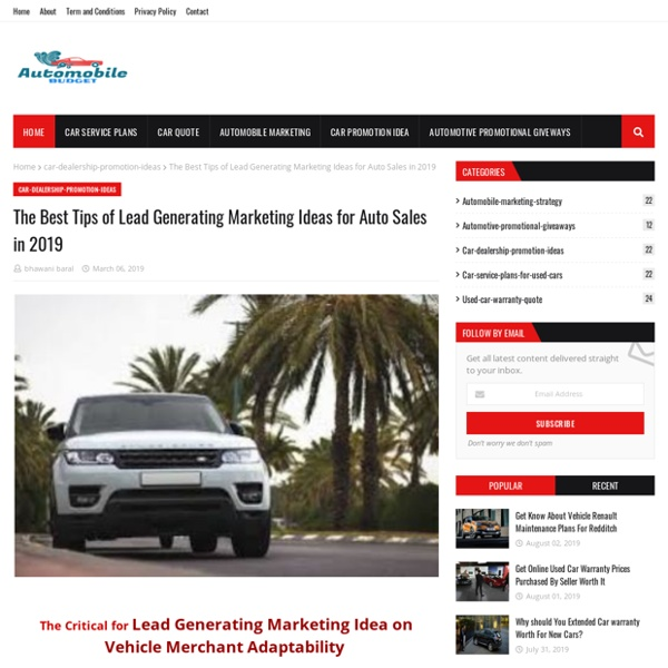 The Best Tips of Lead Generating Marketing Ideas for Auto Sales in 2019