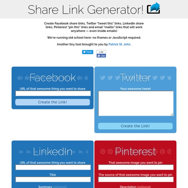 Share Link Generator: Facebook, Twitter, Google Plus, LinkedIn, Pinterest, and Email mailto forms