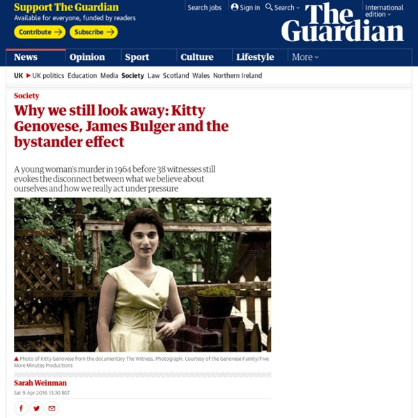 Why we still look away: Kitty Genovese, James Bulger and the bystander effect