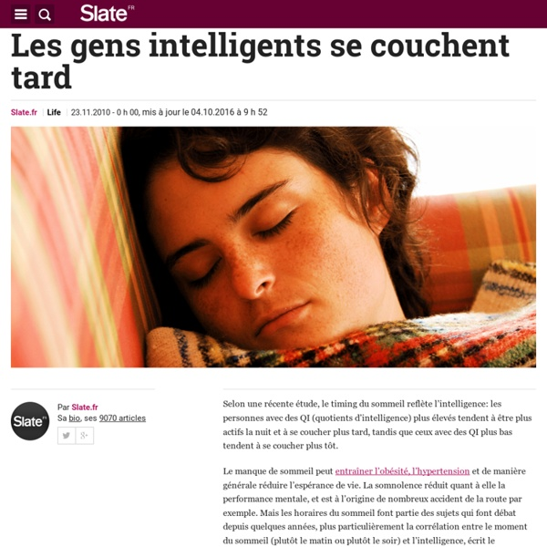 Les gens intelligents se couchent tard