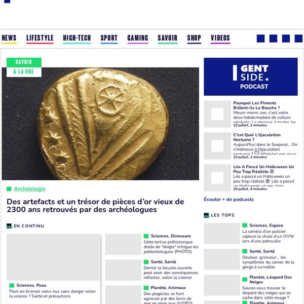 Gentside Découverte : Le magazine au coeur de notre planète