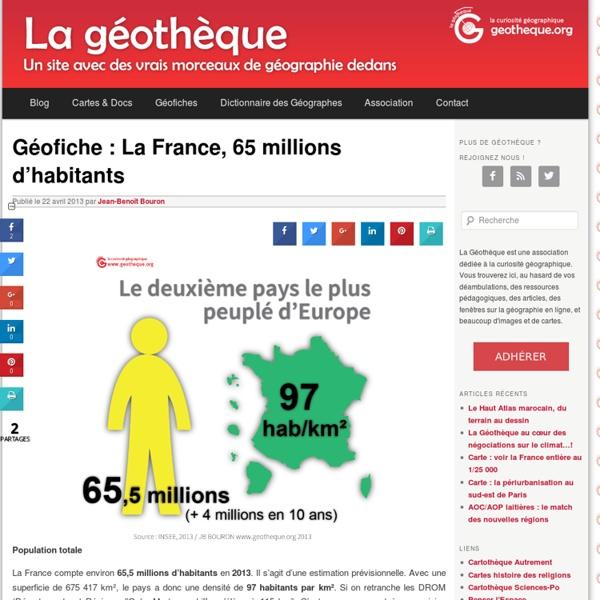 Géofiche : La France, 65 millions d'habitants [ressource]