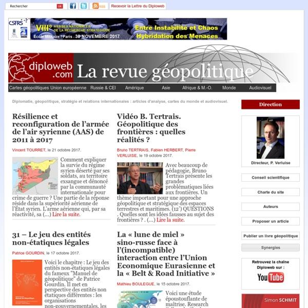 Diploweb.com, revue geopolitique, articles, cartes, relations internationales
