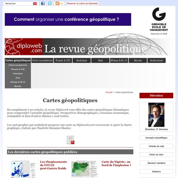 Cartes géopolitiques - Diploweb.com, revue geopolitique, articles, cartes, relations internationales